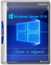 Windows Server 2016 with Update AIO 16in1 (x64)